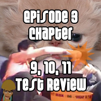 Chapter 9, 10, 11 Test Review Episode